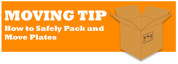 How to Safely Pack and Move Plates