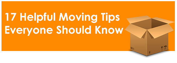 17 Helpful Moving Tips Everyone Should Know